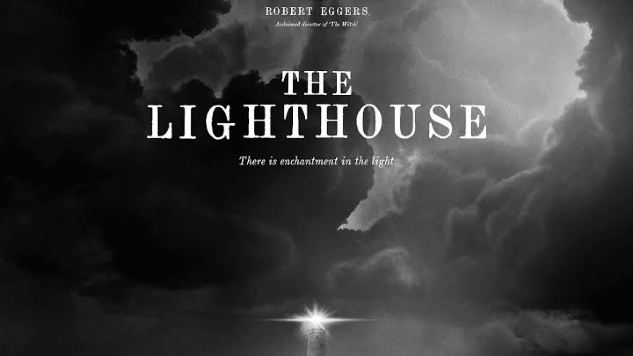 The Lighthouse Trailer #2: The Black-and-white movie of
