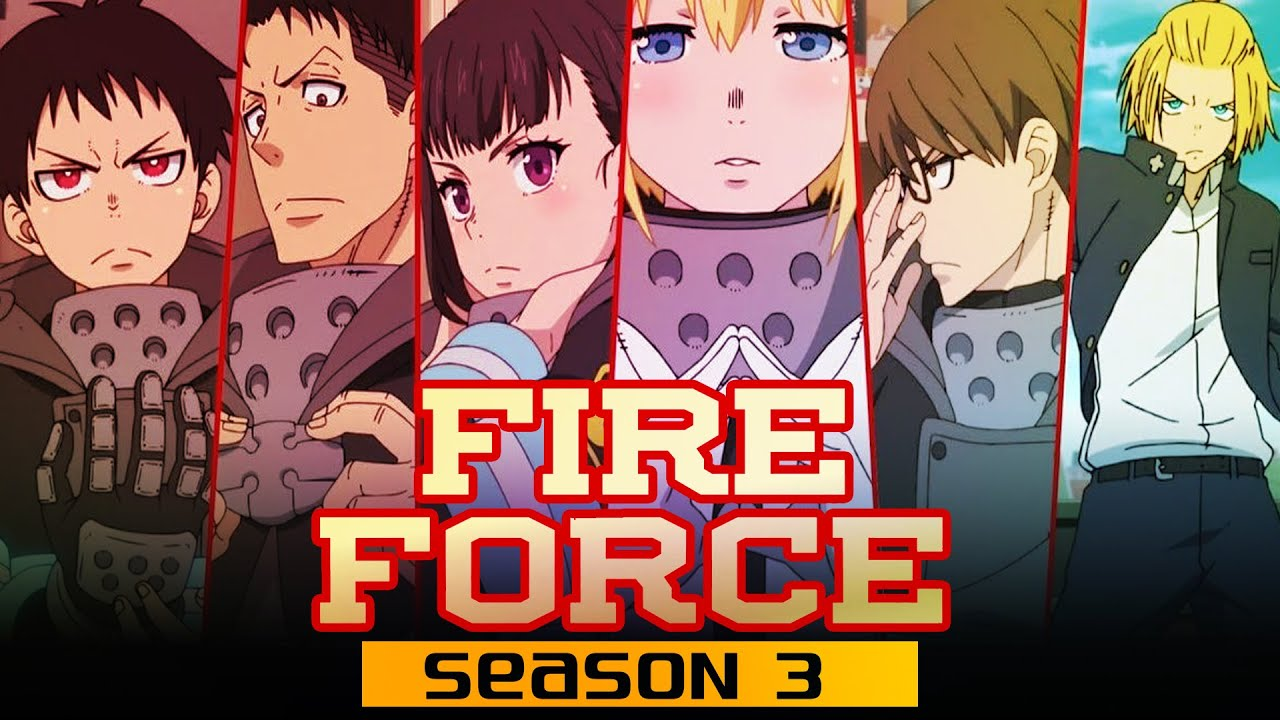Fire Force season 3 release date, cast, and plot