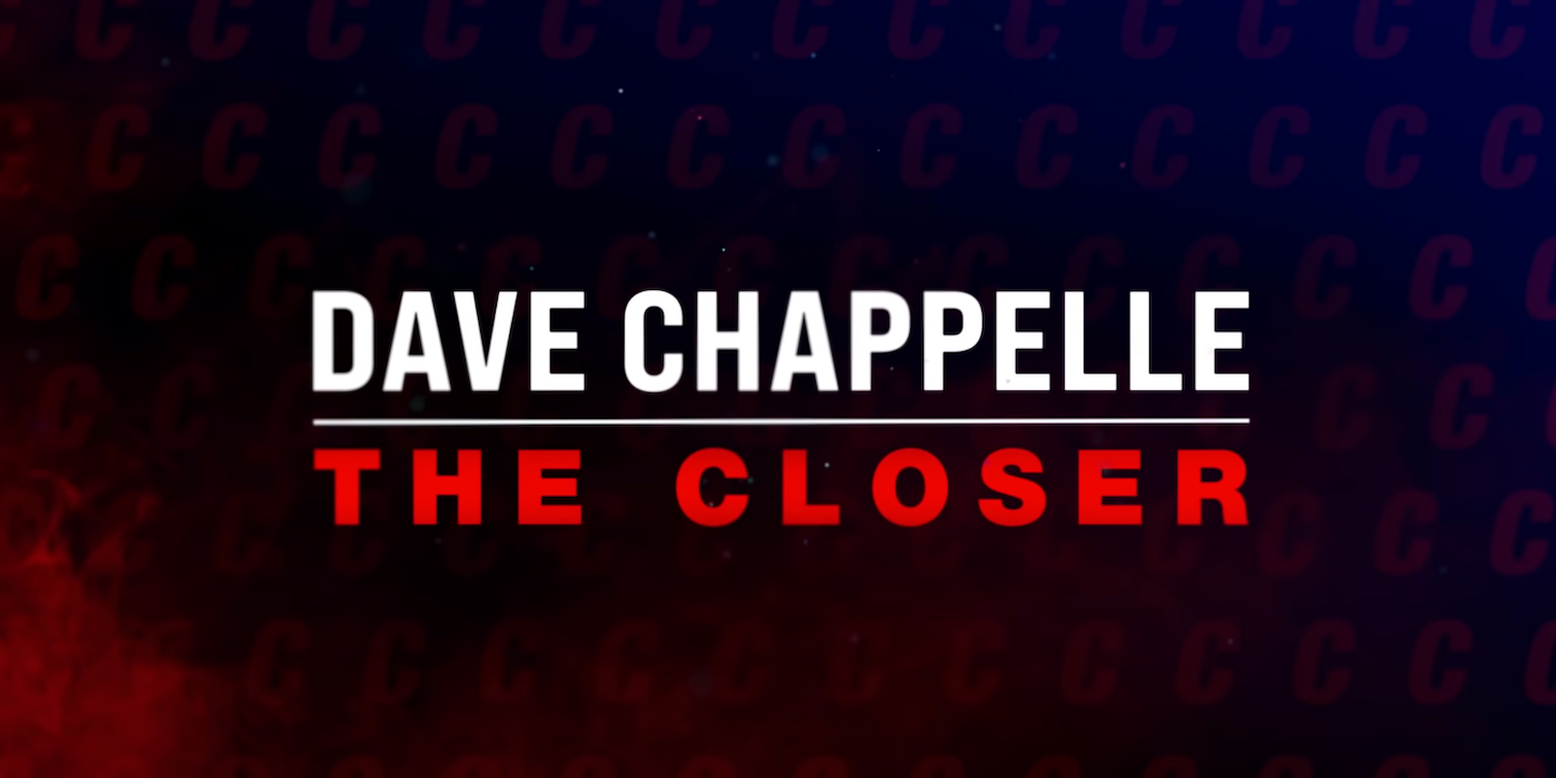 Dave Chappelle The Closer